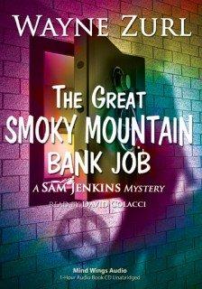 Great Smoky Mountain Bank Job