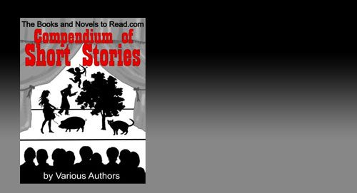 The Books & Novels to Read Compendium of Short Stories