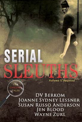 Serial Sleuths, Volume 1: Haunted